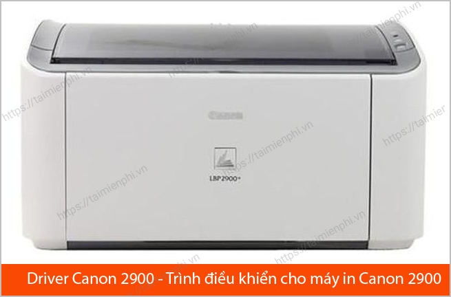 tải phần mềm cài đặt máy in canon 2900 miễn phí